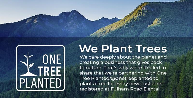 We Plant Trees at Fulham Road Dental